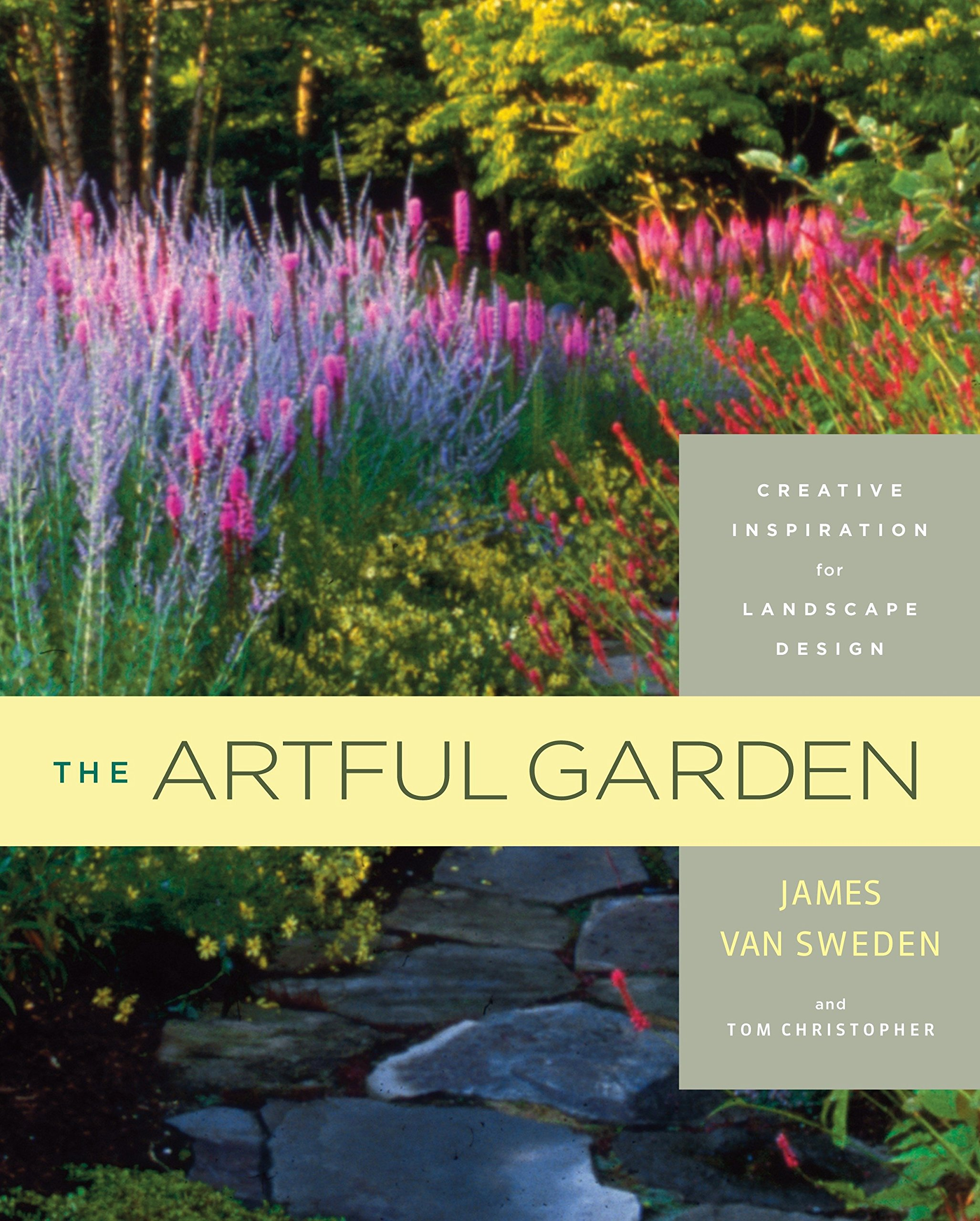 The Artful Garden  Creative Inspiration For Landscape Design