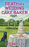 Death of a Wedding Cake Baker (Hayley Powell Mystery Book 11)