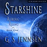Starshine: Aurora Rising, Book One