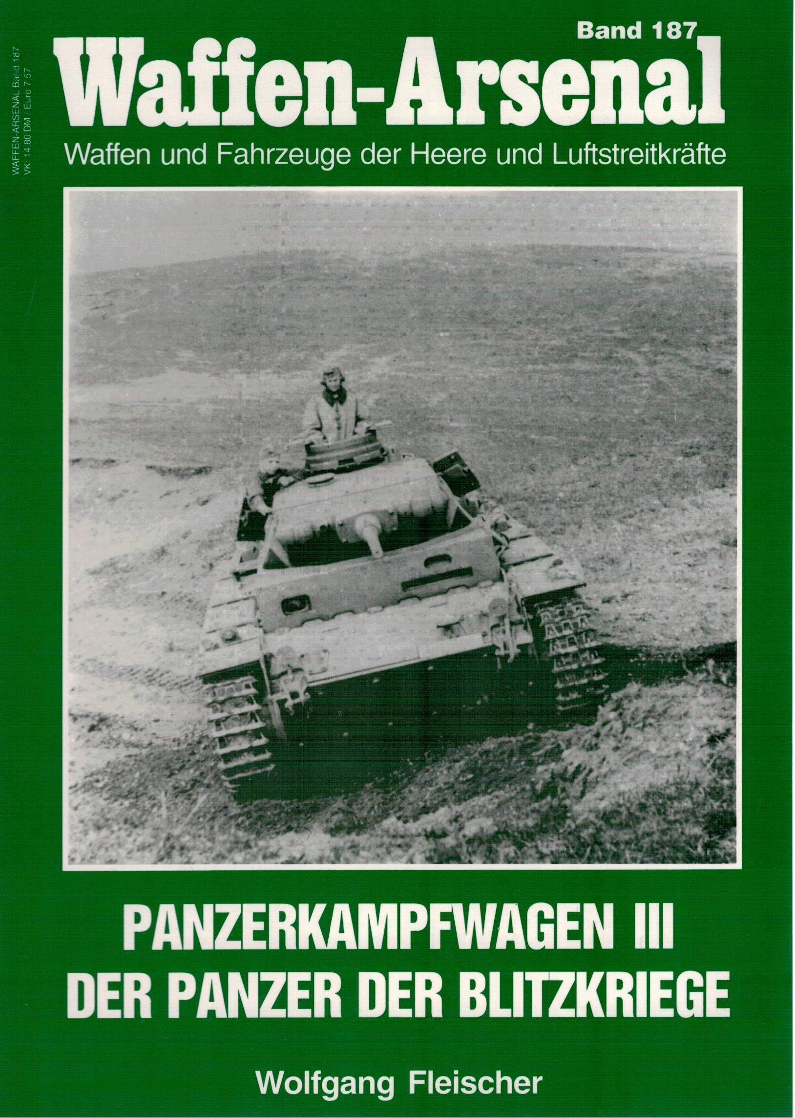 Waffen-Arsenal 187: Panzerkampfwagen III. Der Panzer der Blitzkriege