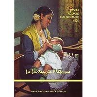 La lactancia materna: 52 (Manuales Universitarios)