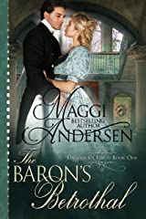 The Baron's Betrothal (Dangerous Lords Book 1) Kindle Edition