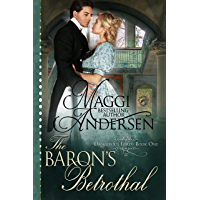 The Baron's Betrothal (Dangerous Lords Book 1) (English Edition)