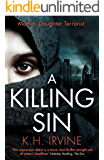 A Killing Sin: A gripping contemporary thriller with a terrifying twist