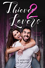 Thieves 2 Lovers Kindle Edition