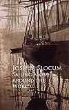 Sailing Alone Around the World (English Edition)