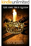 The One True Queen (The Fifth Kingdom Book 4)