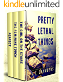 Pretty Lethal Things: a collection