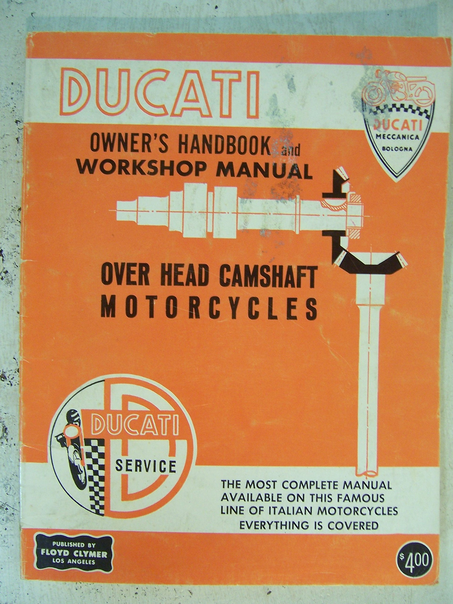 Ducati Owner's Handbook and Workshop Manual: Over Head Camshaft  Motorcycles: No author listed: Amazon.com: Books