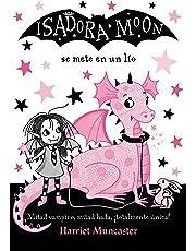 Isadora Moon se mete en un lío (Isadora Moon)