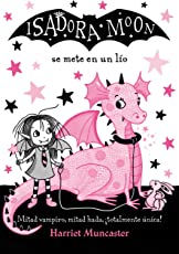 Isadora Moon Se Mete En Un Lío / Isadora Moon Gets in Trouble