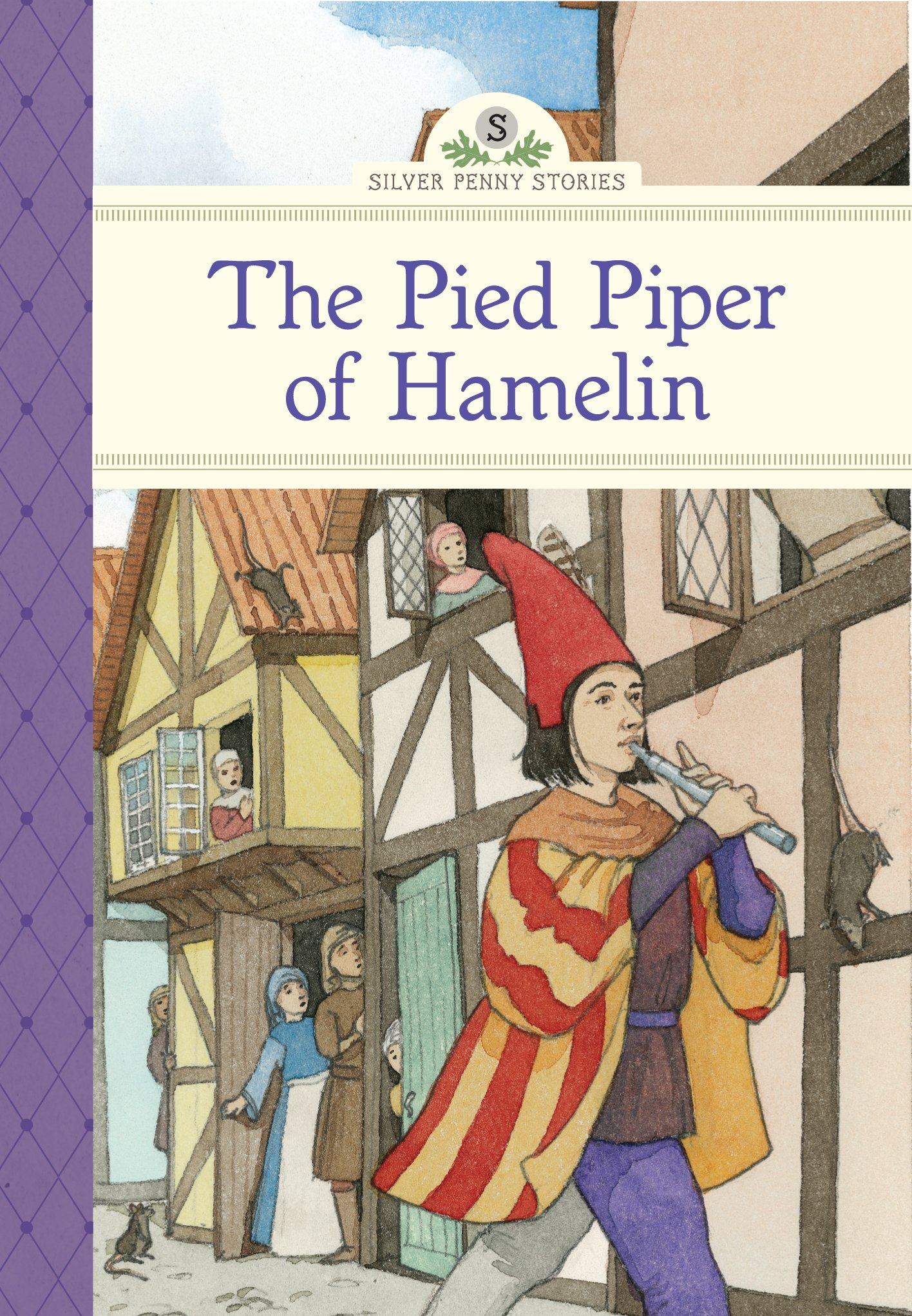 Read Online The Pied Piper of Hamelin (Silver Penny Stories) PDF