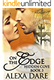 On The Edge: A Time Travel Romance (Hidden Cove Book 3)