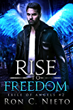 Rise To Freedom (Exile of Angels Book 2) (English Edition)