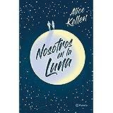 Nosotros en la luna ((Fuera de colección)) (Spanish Edition)