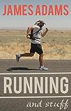 Running and Stuff (English Edition)