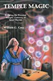 Temple Magic: Building the Personal Temple: Gateway to Inner Worlds (Llewellyn's High Magick Series)