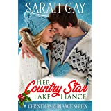 Her Country Star Fake Fiancé: Christmas Romance Series (The Sweet, Romantic Comedy Collection)