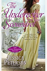 The Undercover Scoundrel (The Hope Diamond Trilogy Book 3)