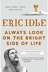 Always Look on the Bright Side of Life: A Sortabiography Paperback