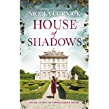 House of Shadows: An Enthralling Historical Mystery (New Timeslip Book 1)