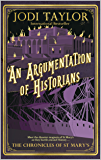 An Argumentation of Historians (The Chronicles of St Mary's Series Book 9) (English Edition)