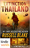Extinction Cycle: Extinction: Thailand (Kindle Worlds Novella)