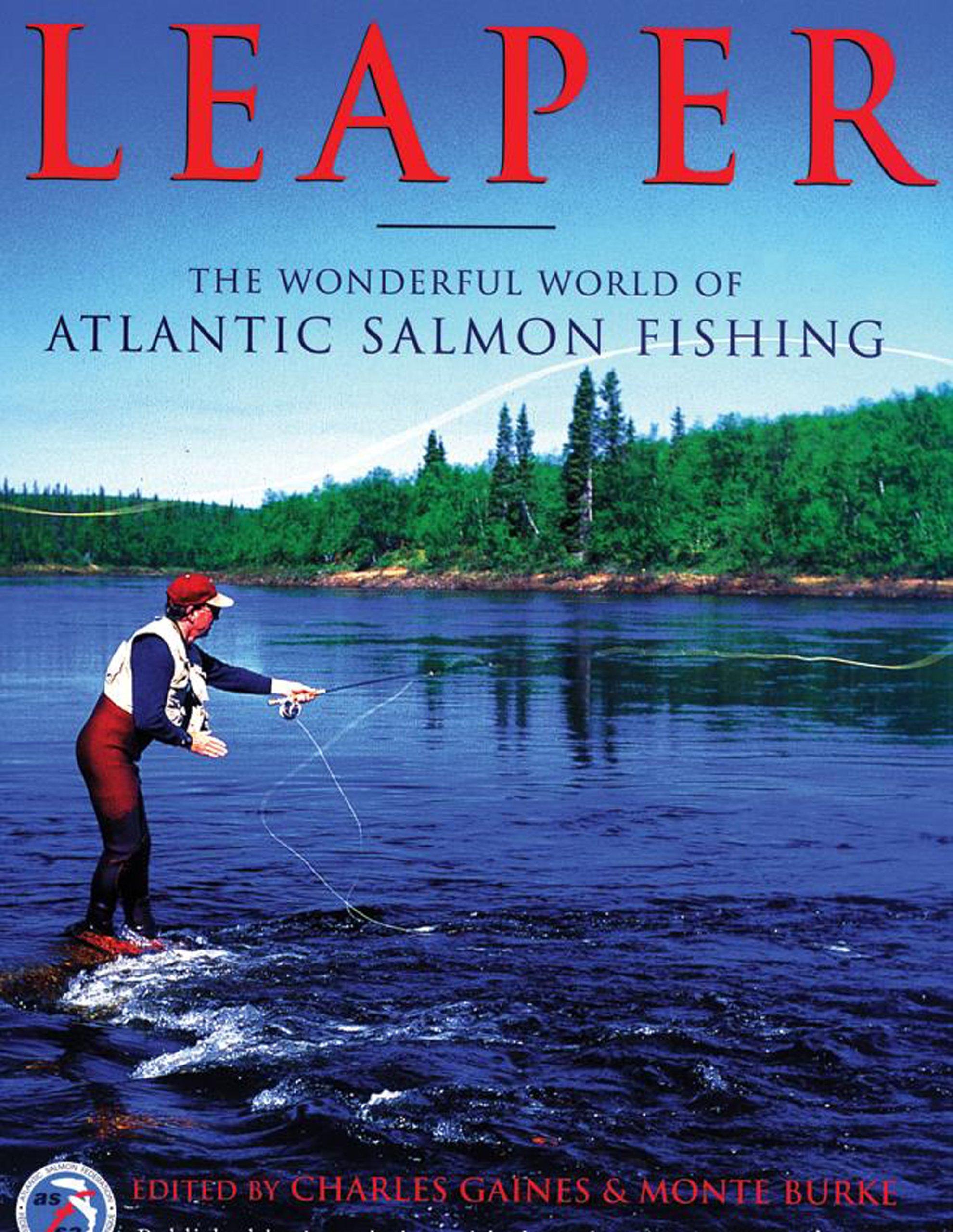 Leaper the wonderful world of atlantic salmon fishing charles leaper the wonderful world of atlantic salmon fishing charles gaines monte burke 9781585743858 amazon books fandeluxe Choice Image