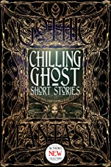 Chilling Ghost Short Stories (Gothic Fantasy) Kindle Edition