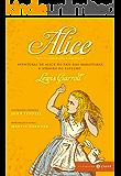 Alice: Aventuras de Alice no país das Maravilhas & Através do espelho (Clássicos Zahar)