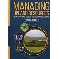 Managing Upland Resources, New Approaches for Rural Environments