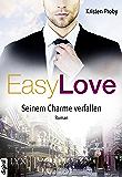 Easy Love - Seinem Charme verfallen (Boudreaux series 1)
