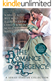 The Romance of Regency: A Series Starter Collection