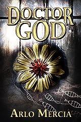 Doctor God Kindle Edition