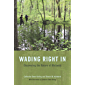 Wading Right In: Discovering the Nature of Wetlands