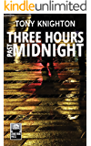 Three Hours Past Midnight