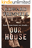 Our House: a novel