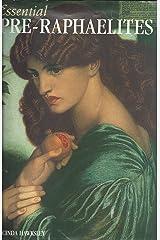 Essential Pre-Raphaelites Hardcover