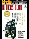 RIDERS CLUB(ライダースクラブ) 2010年6月号 No.434[雑誌]