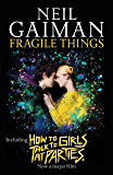 Fragile Things (English Edition)