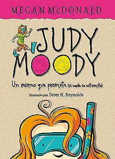 Un verano que promete (si nadie se entromete) (Judy Moody 10) (