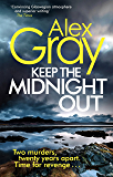 Keep The Midnight Out: Book 12 in the million-copy bestselling series (Detective Lorimer Series)