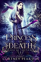 Princess of Death (Curse of the Pirate Book 1) Kindle Edition