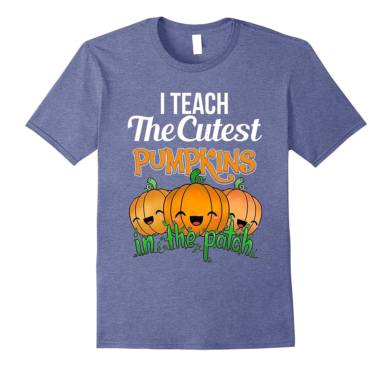 Cute Teacher Shirt I Teach The Cutest Pumpkins Halloween Tee-FL