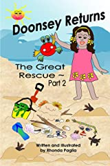 Doonsey Returns ~ the Great Rescue, Part 2 (Doonsey's Adventures) Kindle Edition