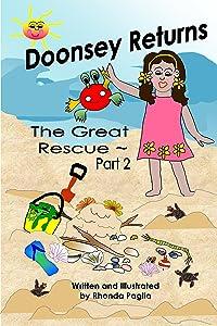 Doonsey Returns ~ the Great Rescue, Part 2 (Doonsey's Adventures)