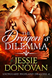 The Dragon's Dilemma (Lochguard Highland Dragons Book 1) (English Edition)