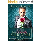 My Beastly Billionaire: A Sweet Beauty and the Beast Romance Retelling (The Grimwood Legacy Series Book 1)