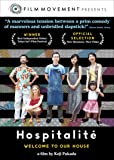 Hospitalite: Welcome To Our House