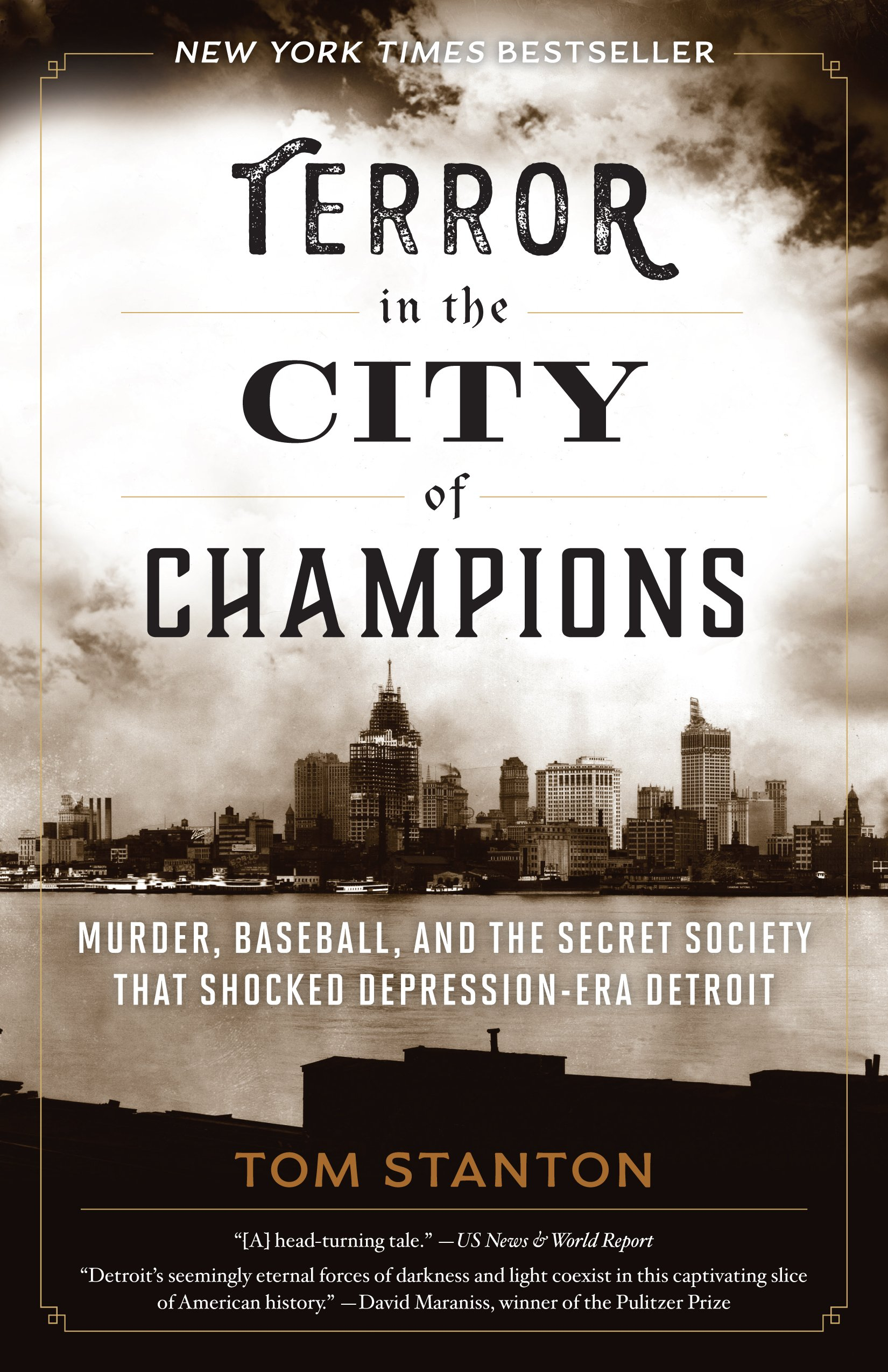 Terror in the City of Champions: Murder, Baseball, and the Secret Society  that Shocked Depression-era Detroit: Tom Stanton: 9781493030583:  Amazon.com: Books